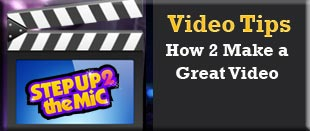 video tips on how to make a great video